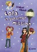 Cover-Bild zu Lola in geheimer Mission (Band 3) von Abedi, Isabel