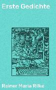 Cover-Bild zu Erste Gedichte (eBook) von Rilke, Rainer Maria
