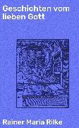 Cover-Bild zu Geschichten vom lieben Gott (eBook) von Rilke, Rainer Maria