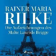 Cover-Bild zu Die Aufzeichnungen des Malte Laurids Brigge (Audio Download) von Rilke, Rainer Maria