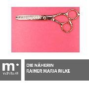 Cover-Bild zu Die Näherin (eBook) von Rilke, Rainer Maria
