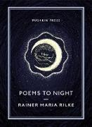 Cover-Bild zu Poems to Night (eBook) von Rilke, Rainer Maria
