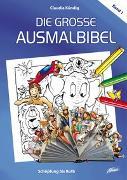 Cover-Bild zu Die große Ausmalbibel 1 - Schöpfung bis Ruth von Kündig, Claudia (Illustr.)