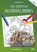 Cover-Bild zu Die große Ausmalbibel 2 - Samuel bis Könige von Kündig, Claudia (Illustr.)