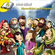 Cover-Bild zu Mini-Bibel 19. Himmelfahrt und Pfingsten von Kündig, Claudia