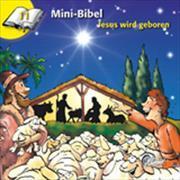 Cover-Bild zu Mini-Bibel 11. Jesus wird geboren von Kündig, Claudia