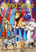 Cover-Bild zu König Simba - Zirkus, wir kommen! von Hottiger, Markus