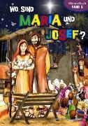 Cover-Bild zu Wo sind Maria und Josef? von Kündig, Claudia