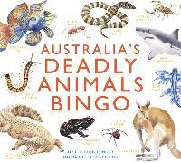 Cover-Bild zu Australia's Deadly Animals Bingo von Ltd, Magma Publishing