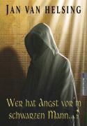 Cover-Bild zu Wer hat Angst vorm schwarzen Mann? von Helsing, Jan van