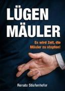 Cover-Bild zu Lügenmäuler von Stiefenhofer, Renato