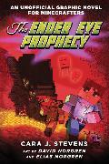 Cover-Bild zu Stevens, Cara J.: The Ender Eye Prophecy