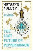 Cover-Bild zu The Lost Future of Pepperharrow von Pulley, Natasha