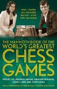 Cover-Bild zu The Mammoth Book of the World's Greatest Chess Games (eBook) von So, Wesley