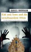 Cover-Bild zu Kati und Sven und die verschwundene Mitra von Badraun, Daniel