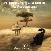 Cover-Bild zu Introduccíon a la muerte (Audio Download) von Lorca, Federico García