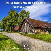 Cover-Bild zu En la cabaña del farmer (Audio Download) von Lorca, Federico García