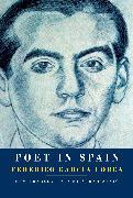 Cover-Bild zu Poet in Spain (eBook) von Garcia Lorca, Federico