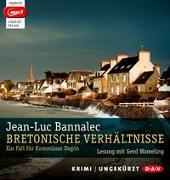 Cover-Bild zu Bretonische Verhältnisse (mp3-Ausgabe) von Bannalec, Jean-Luc