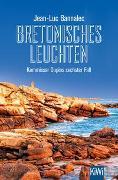 Cover-Bild zu Bretonisches Leuchten von Bannalec, Jean-Luc