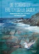 Cover-Bild zu Die schönsten bretonischen Sagen (eBook) von Bannalec, Jean-Luc