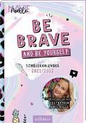 Cover-Bild zu Mavie Noelle: Be brave and be yourself! Schülerkalender 2021/2022. Von der erfolgreichen YouTuberin Mavie Noelle