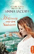 Cover-Bild zu Hoffnung unter dem Südstern (eBook) von Jacobs, Anna