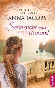 Cover-Bild zu Sehnsucht unter weitem Himmel (eBook) von Jacobs, Anna