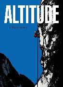 Cover-Bild zu Bocquet, Olivier (Text von): Altitude