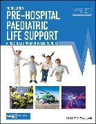 Cover-Bild zu Pre-Hospital Paediatric Life Support (eBook) von Advanced Life Support Group (ALSG)