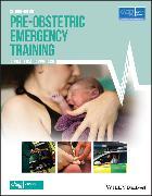 Cover-Bild zu Pre-Obstetric Emergency Training (eBook) von Woolcock, Mark (Hrsg.)