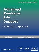 Cover-Bild zu Advanced Paediatric Life Support (eBook) von Advanced Life Support Group (ALSG)