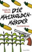 Cover-Bild zu Die Maiskolbenmörder (eBook) von Breuer, Guido M.