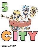 Cover-Bild zu Arawi, Keiichi: CITY, 5