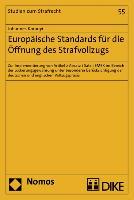 Cover-Bild zu Europäische Standards für die Öffnung des Strafvollzugs von Koranyi, Johannes