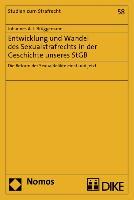 Cover-Bild zu Entwicklung und Wandel des Sexualstrafrechts in der Geschichte unseres StGB von Brüggemann, Johannes A. J.
