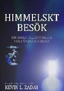 Cover-Bild zu Himmelskt besök von Zadai, Kevin L.