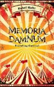 Cover-Bild zu Memoria Damnum Carnival von Hefti, Rahel