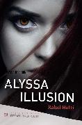 Cover-Bild zu Alyssa Illusion (eBook) von Hefti, Rahel
