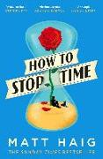 Cover-Bild zu Haig, Matt: How to Stop Time