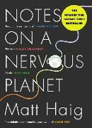 Cover-Bild zu Haig, Matt: Notes on a Nervous Planet