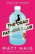 Cover-Bild zu Haig, Matt: Dead Fathers Club (eBook)