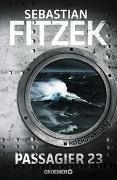 Cover-Bild zu Passagier 23 von Fitzek, Sebastian