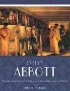 Cover-Bild zu The Life and Times of Pericles and the Golden Age of Athens (eBook) von Abbott, Evelyn