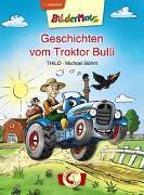Cover-Bild zu Bildermaus - Geschichten vom Traktor Bulli von THiLO