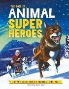 Cover-Bild zu The Book of Animal Superheroes von Dean, David