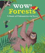 Cover-Bild zu Wow! Forests von Bedoyere, Camilla de la