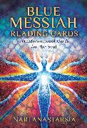 Cover-Bild zu Blue Messiah Reading Cards: Transformational Cards for the Soul von Anastarsia, Nari