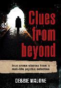 Cover-Bild zu Clues from Beyond von Malone, Debbie