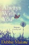 Cover-Bild zu Always with You: Messages from Beyond von Malone, Debbie